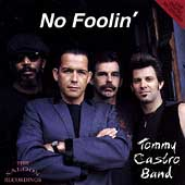Tommy Castro: No Foolin'