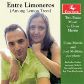 Enter Limoneros (Among the Lemon Trees): Two-Piano Music by Elena Martín; Father Antonio Soler (1729-1783): Second Concerto for Two Keyboards / Elena Martin and José Meliton, pianists