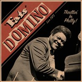 Fats Domino: Thrillin' in Philly! [Live 1973]