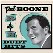 Pat Boone: R&B Duet Hits [Digipak] *