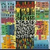 A Tribe Called Quest: People's Instinctive Travels and the Paths of Rhythm [25th Anniversary Edition]