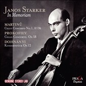 In Memoriam Janos Starker (1924-2013) - Martinu: Cello Concerto No. 1; Prokofiev: Cello Concerto Op. 58; Dohnanyi: Konzertstuck for cello & orchestra, Op. 13