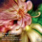 'Desire in Spring' - songs by Finzi, Gurney, Ager, Rheinberger, Wolf, Vaughan Williams, Britten, Fauré, Milford / Edmund Connolly, baritone; Maxine Thévenot, piano & organ