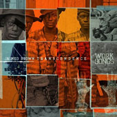 Jaimeo Brown Transcendence/Jaimeo Brown: Work Songs [Digipak]