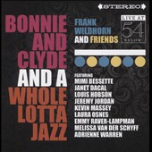 Frank Wildhorn: Bonnie & Clyde & A Whole Lotta Jazz: Live at 54 Below