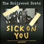 Hollywood Brats: Sick on You: The Album/Brats Miscellany