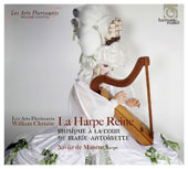 The Queen's Harp - Music of the Court of Marie Antoinette / Xavier de Maistre, harp; William Christie, Les Arts Florissants