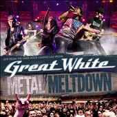 Great White: Metal Meltdown [11/18] *