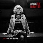 Zoe Schwarz Blue Commotion: This Is the Life I Choose