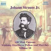 J. Strauss Jr.: 100 Most Famous Waltzes Vol 10