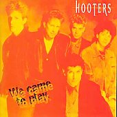 The Hooters: We Came to Play