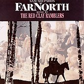 The Red Clay Ramblers: Far North