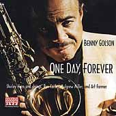Benny Golson: One Day, Forever
