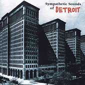 Various Artists: Sympathetic Sounds of Detroit
