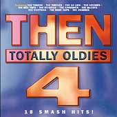 Various Artists: Then: Totally Oldies, Vol. 4