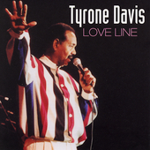 Tyrone Davis: Love Line