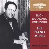 Korngold: The Piano Music / Martin Jones