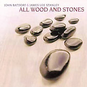 John Batdorf: All Wood and Stones [Digipak]