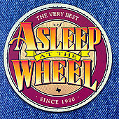 Asleep at the Wheel: The Very Best of Asleep at the Wheel Since 1970