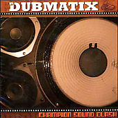 Dubmatix: Champion Sound Clash