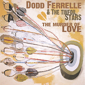 Dodd Ferrelle: The Murder of Love