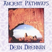 Dean Drennan: Ancient Pathways