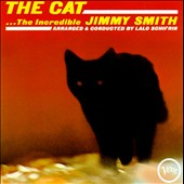 Jimmy Smith (Organ): The Cat [Remaster]