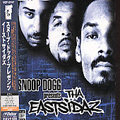 Snoop Dogg/Tha Eastsidaz: Snoop Dogg Presents the East Sidaz
