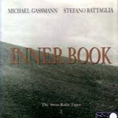 Michael Gassmann (Trumpet): The Swiss Radio Tapes, Vol. 3: Inner Book *