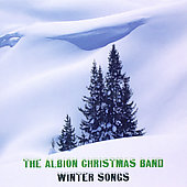 The Albion Christmas Band: Winter Songs *