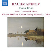Rachmaninov: Piano Trios / Grohovski, Wulfson, Yablonsky