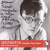 Shostakovich: Complete Piano Music / Boris Petrushansky