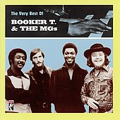 Booker T. & the MG's: The Very Best of Booker T. and the MG's [Stax]