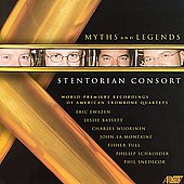 Myths and Legends - Wuorinen, et al / Stentorian Consort