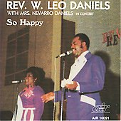Rev. W. Leo Daniels: So Happy