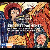 Fragments for the End of Time / Bagby, Rodenkirchen, Sequentia