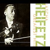Jascha Heifetz - Greatest Hits
