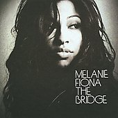 Melanie Fiona: The Bridge