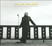 Willie Nelson: American Classic [Digipak]