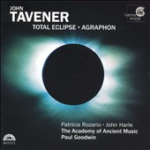 Paul Goodwin (Oboe, Conductor)/Academy of Ancient Music (UK): John Tavener: Total Eclipse; Agraphon