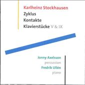 Stockhausen: Zyklus; Kontakte; Klavierstuck V & IX