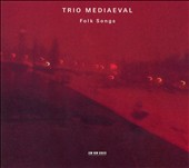 Trio Mediæval: Folk Songs [Slipcase]