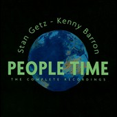 Kenny Barron/Stan Getz (Sax): People Time: The Complete Recordings [Box]