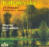 Kabalevsky: Piano Works: 24 Preludes