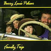 Barry Louis Polisar: Family Trip