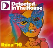 Various Artists: Defected in the House: Ibiza '10 [Digipak]