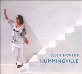 Ellen Honert: Hummingville [Digipak]