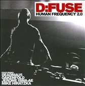 D:Fuse: Human Frequency 2.0