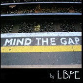 Lbfe: Mind The Gap [EP]