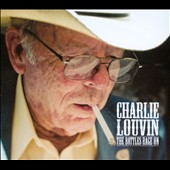 Charlie Louvin: The  Battles Rage On [Digipak]